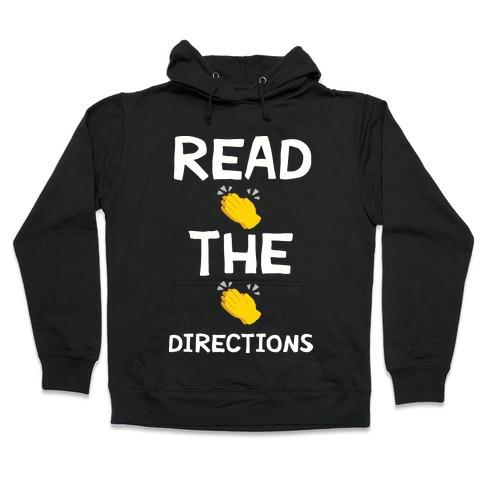 Read The Directions Clap Emoji Hooded Sweatshirt