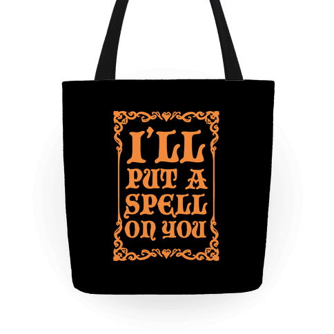 I'll Put A Spell On You Tote