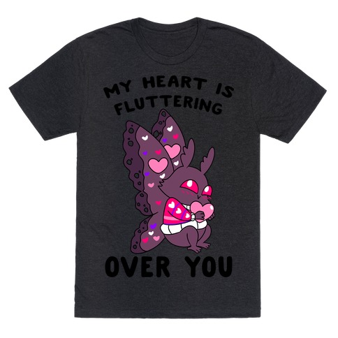 My Heart Is Fluttering Over You T-Shirt