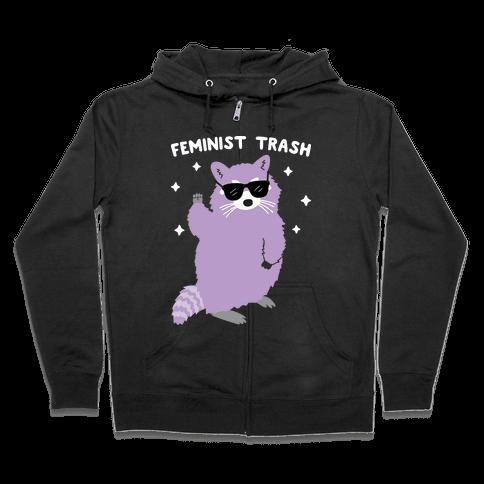 Feminist Trash Raccoon Zip Hoodie