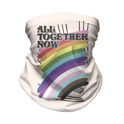 All Together Now Neck Gaiter