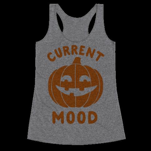 Current Mood: Halloween Racerback Tank Top