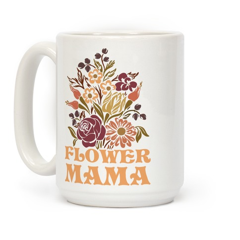 Flower Mama Coffee Mug
