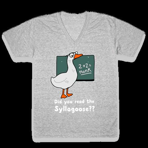 Did You Read the Syllagoose? V-Neck Tee Shirt