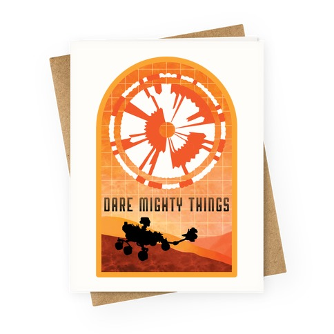 Dare Mighty Things Perseverance Parachute Greeting Card
