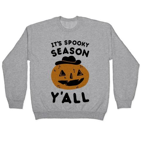 It's Spooky Season Y'all Pullover
