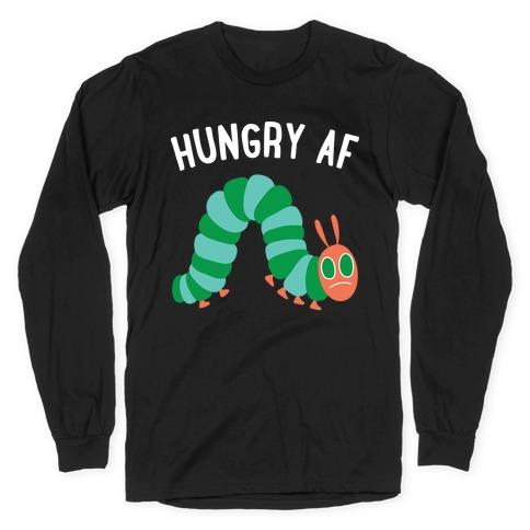 Hungry AF Caterpillar Long Sleeve T-Shirt
