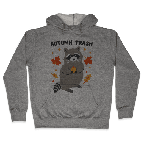 Autumn Trash Raccoon Hooded Sweatshirt