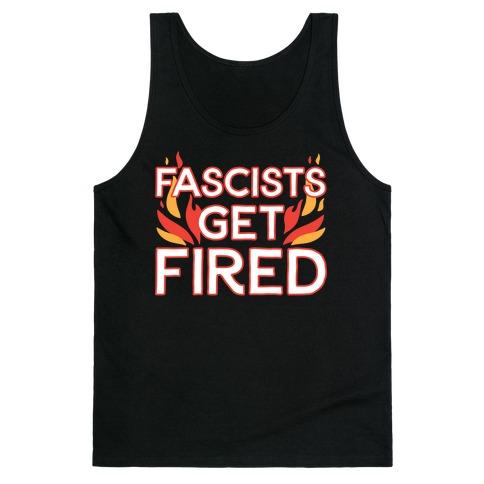 Fascists Get Fired Tank Top