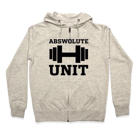 Abswolute Unit Zip Hoodie