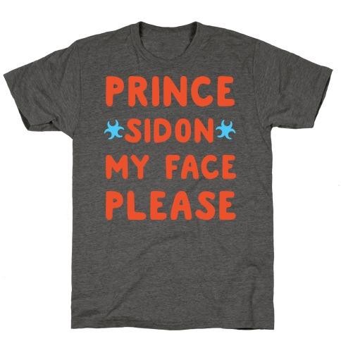 Prince Sidon My Face Please Parody T-Shirt