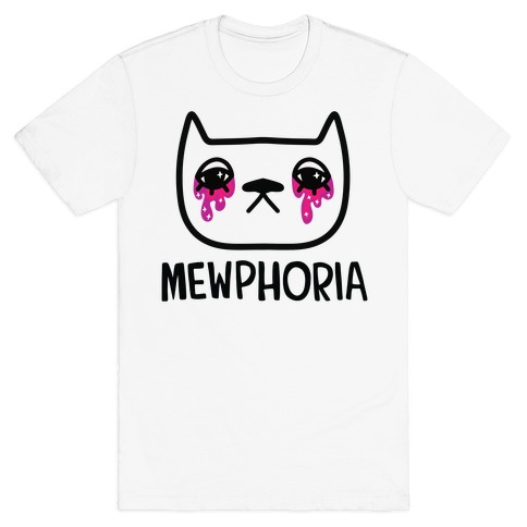 Mewphoria T-Shirt