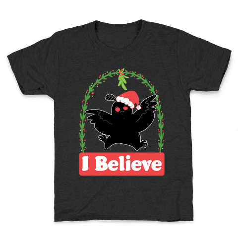 I Believe - Christmas Mothman  Kids T-Shirt