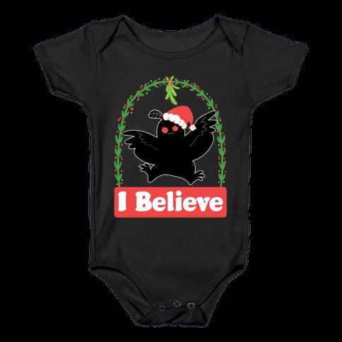 I Believe - Christmas Mothman  Baby Onesy