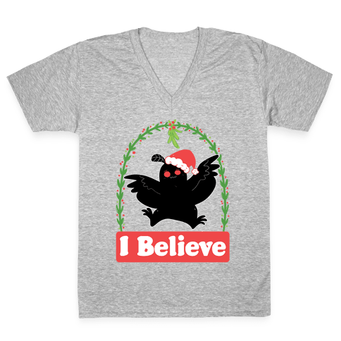 I Believe - Christmas Mothman  V-Neck Tee Shirt