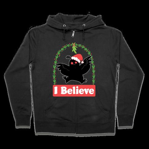 I Believe - Christmas Mothman  Zip Hoodie