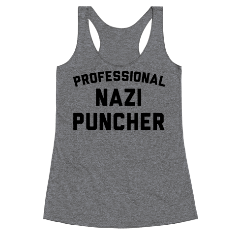 Professional Nazi Puncher Racerback Tank Top