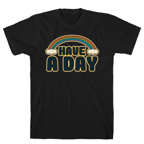Have A Day White Print T-Shirt