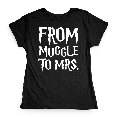 From Muggle To Mrs. Parody White Print Womens T-Shirt
