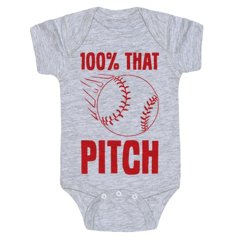 100% That Pitch Baby Onesy