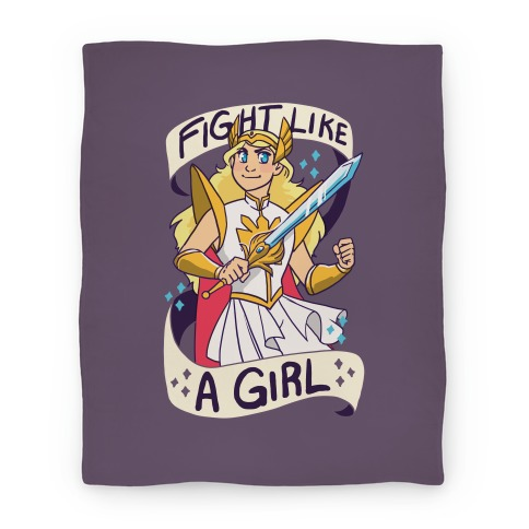 Fight Like a Girl - She-ra  Blanket
