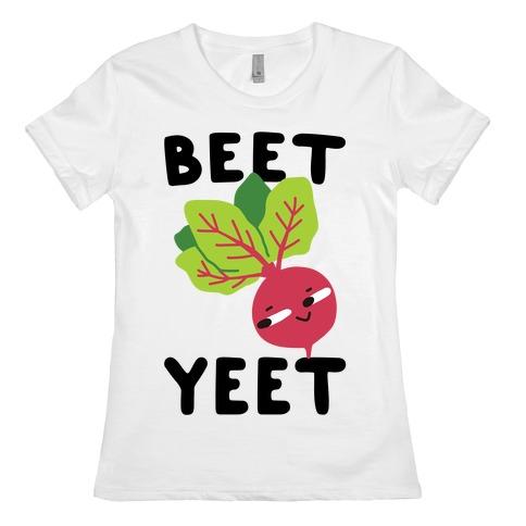 Beet Yeet Womens T-Shirt