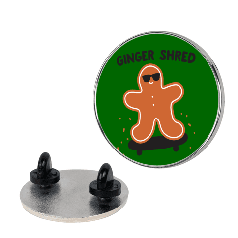 Ginger Shred Skateboarding Pin