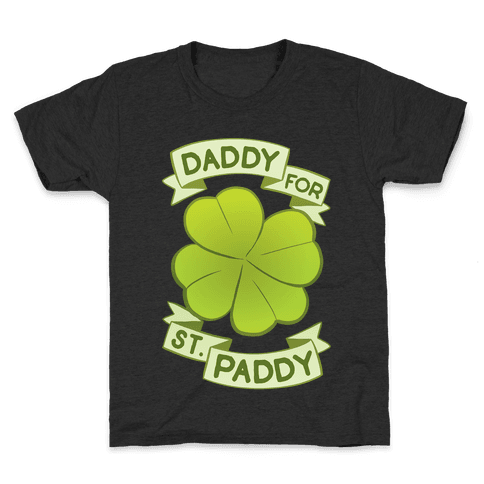 Daddy For St. Paddy Kids T-Shirt