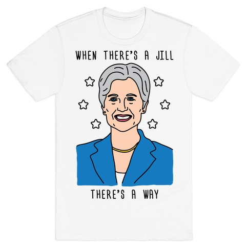 When There's A Jill There's A Way T-Shirt