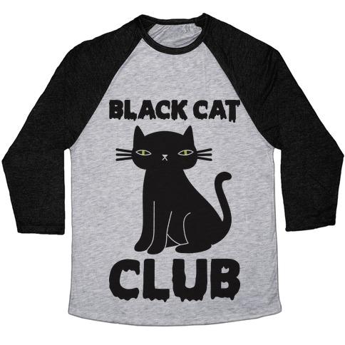 158e17d87 Black Cat Club Baseball Tee | LookHUMAN