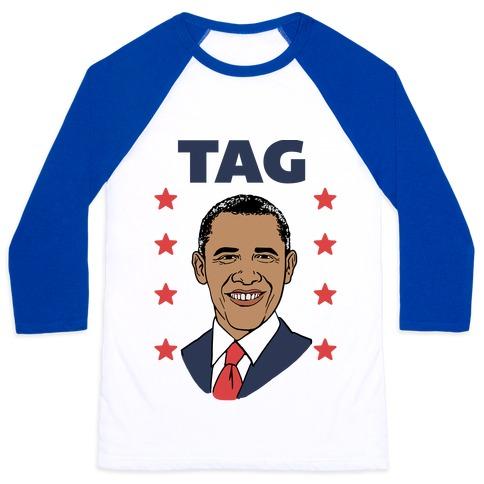 Tag Team Barack & Michelle Obama 1 Baseball Tee