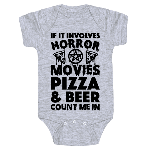 If It Involves Horror Movies, Pizza and Beer Count Me In Baby Onesy