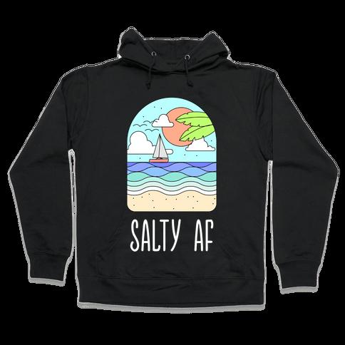 Salty AF Hooded Sweatshirt
