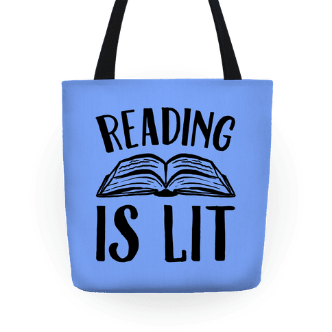 Reading Is Lit Tote
