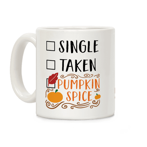 In A Relationship With Pumpkin Spice Coffee Mug