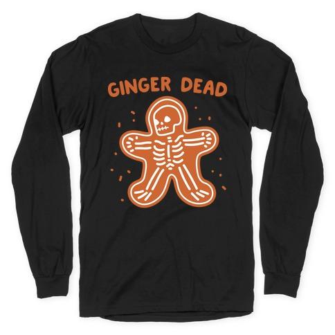 Ginger Dead Skeleton Cookie Long Sleeve T-Shirt