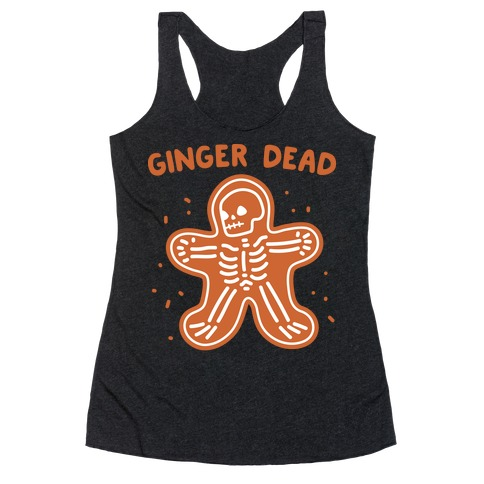 Ginger Dead Skeleton Cookie Racerback Tank Top