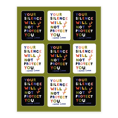 Your Silence Will Not Protect You - Audre Lorde Quote Sticker and Decal Sheet