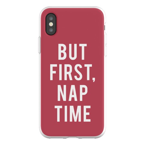 But First Nap Time Phone Flexi-Case