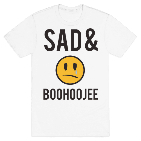 Sad & Boohoojee Mens T-Shirt