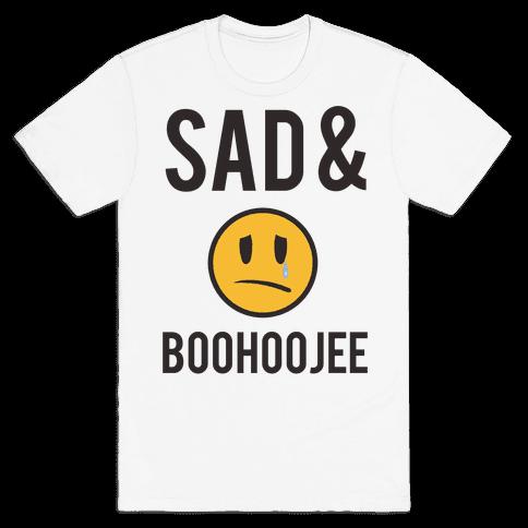 Sad & Boohoojee Mens T-Shirt