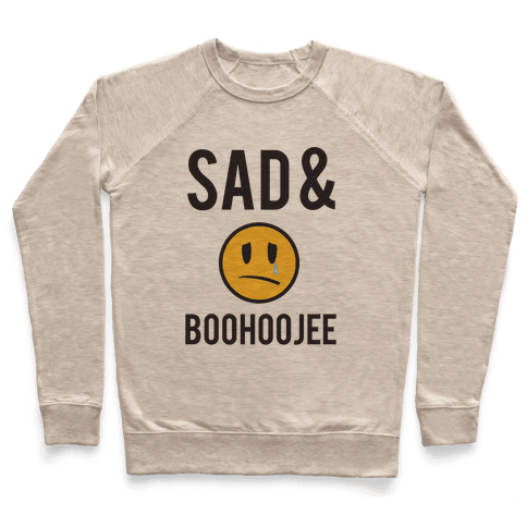 Sad & Boohoojee Pullover