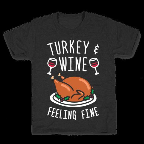 Turkey And Wine Feeling Fine (White) Kids T-Shirt