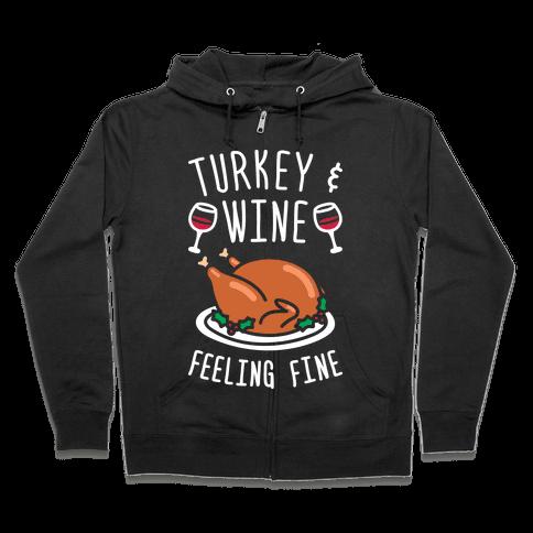 Turkey And Wine Feeling Fine (White) Zip Hoodie