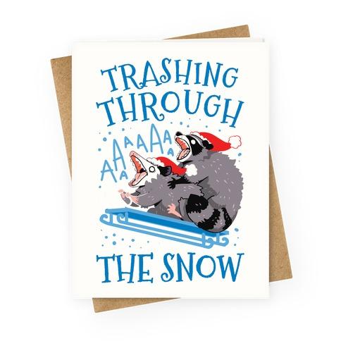 Trashing Through The Snow Greeting Card