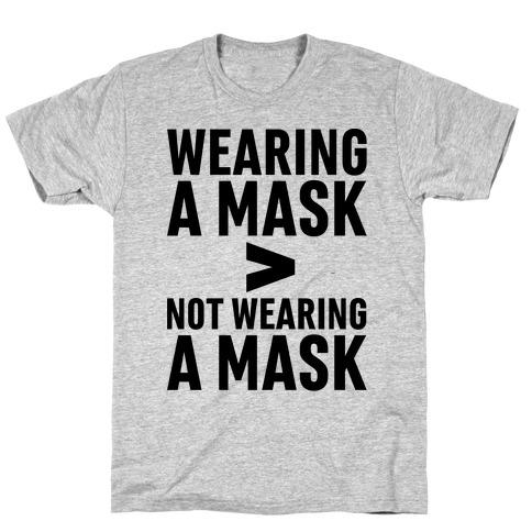 Wearing A Mask > Not Wearing A Mask T-Shirt