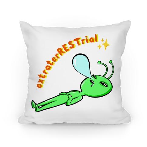 ExtraterRESTrial  Pillow