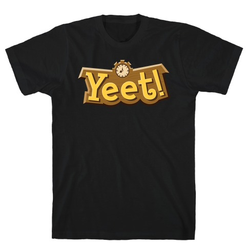 Yeet! Animal Crossing Parody T-Shirt