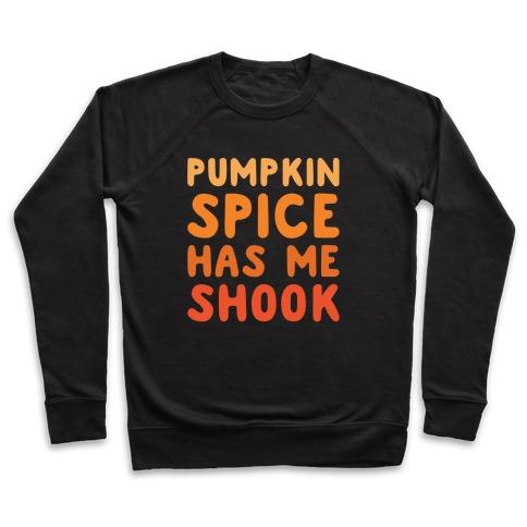 Pumpkin Spice Has Me Shook White Print Pullover