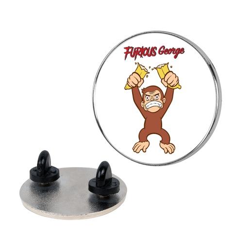 Furious George Pin